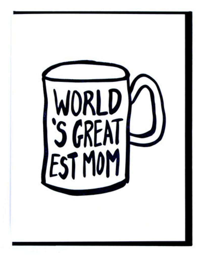 Smitten Kitten World's Greatest Mom Mug Greeting Card