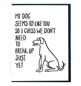 Smitten Kitten My Dog Likes You Greeting Card