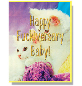 Smitten Kitten Happy Fuckiversary! Greeting Card