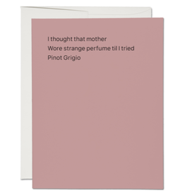 Red Cap Cards Mother Wore Pinot Grigio Greeting Card