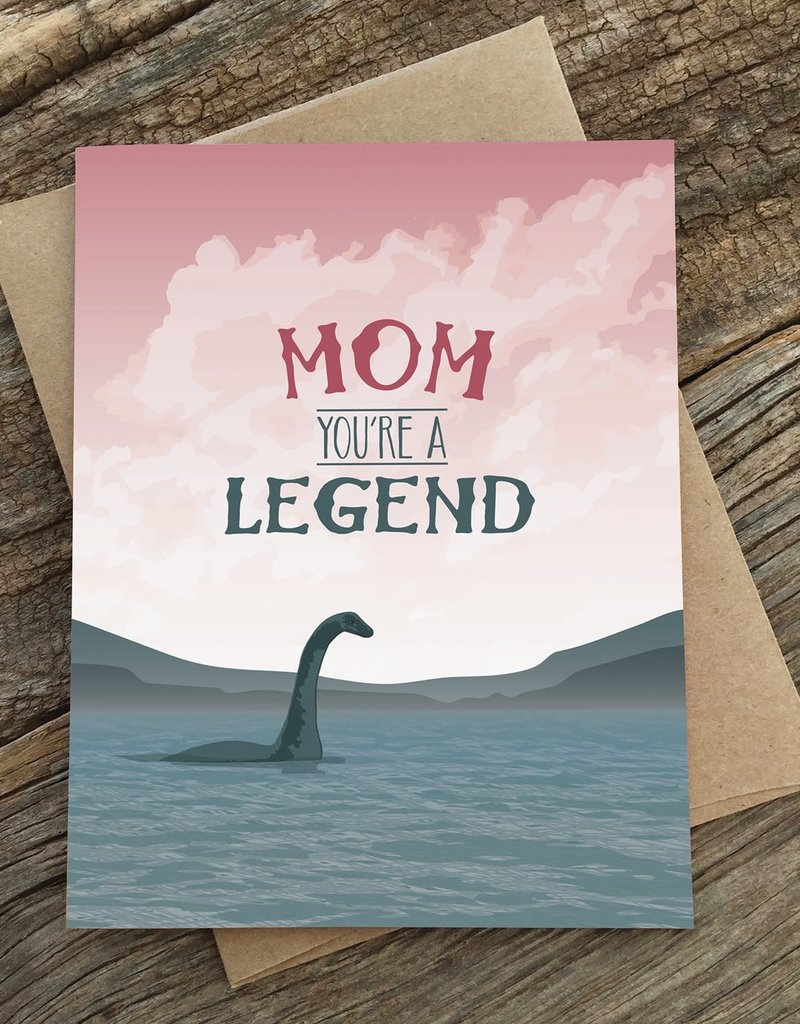 Modern Printed Matter Mom You're  a Legend (Nessie) Greeting Card