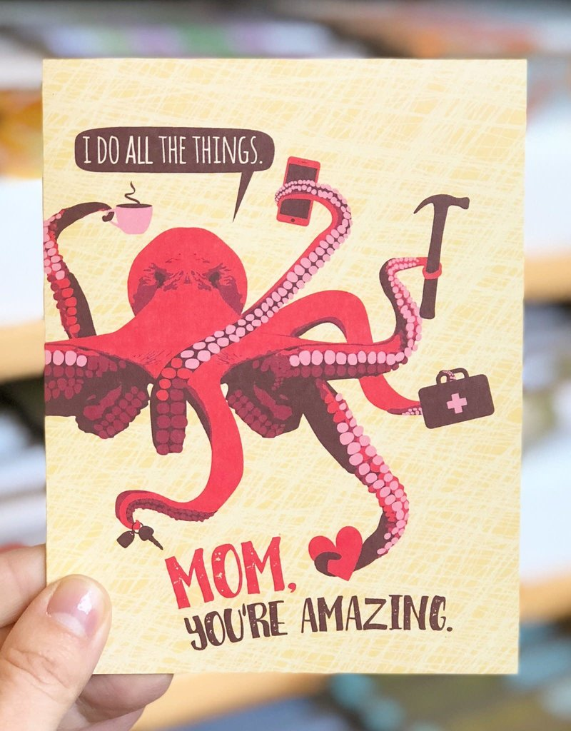 Modern Printed Matter Mom You're  Amazing (Octopus) Greeting Card