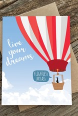 Live Your Dreams Greeting Card