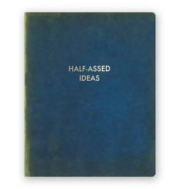 Half Assed Ideas Journal