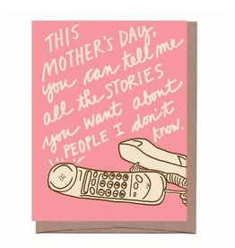 Stories About People I Don't Know Mother's Day Greeting Card