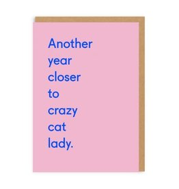 Ohh Deer Another Year Closer to Crazy Cat Lady Greeting Card