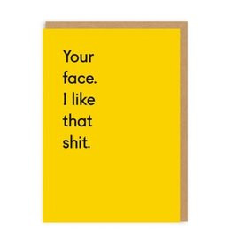 Ohh Deer Your Face. I Like That Shit. Greeting Card