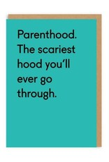 Ohh Deer Parenthood. The Scariest Hood. Greeting Card