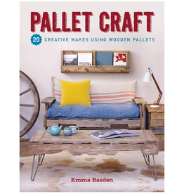 GMC Publications Pallet Craft: 20 Creative Makes Using Wooden Pallets