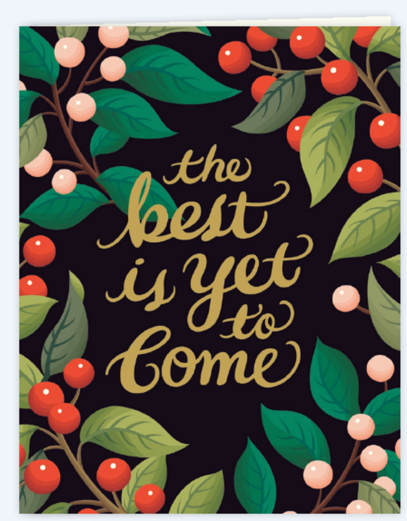Clap Clap Designs The Best Is Yet To Come Greeting Card