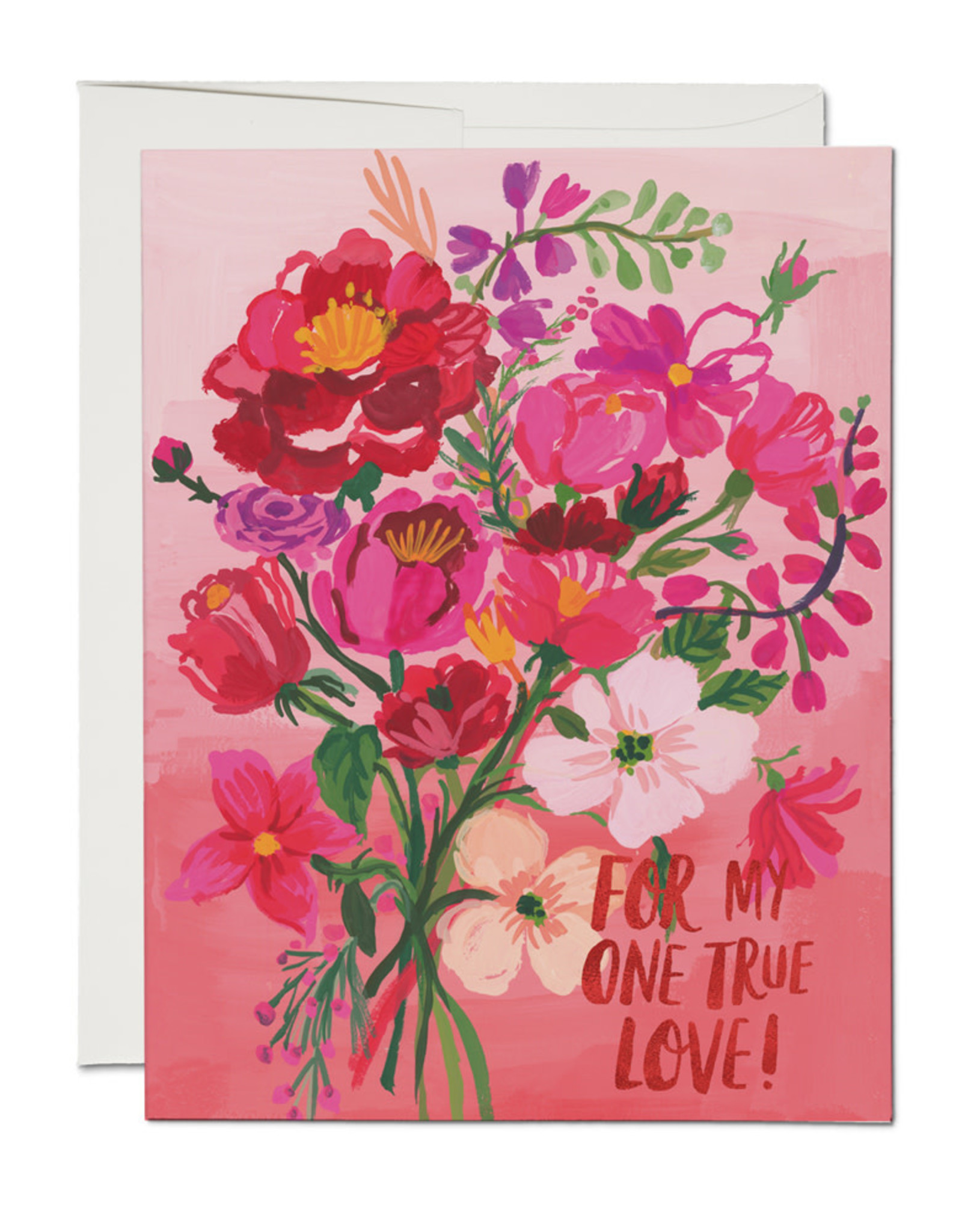 For My One True Love! Greeting Card