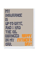 La Familia Green My Insurance Is Up To Date Happy Fathers Day Greeting Card