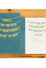 Mincing Mockingbird You Make Fatherhood Look Easy Father's Day Greeting Card