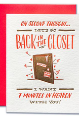 Let's Go Back In The Closet Greeting Card