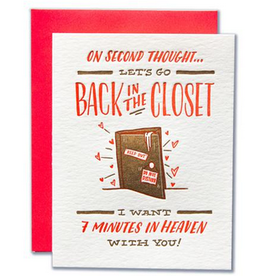 Ladyfingers Letterpress Let's Go Back In The Closet Greeting Card