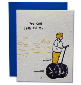 Ladyfingers Letterpress You Can Lean On Me Greeting Card