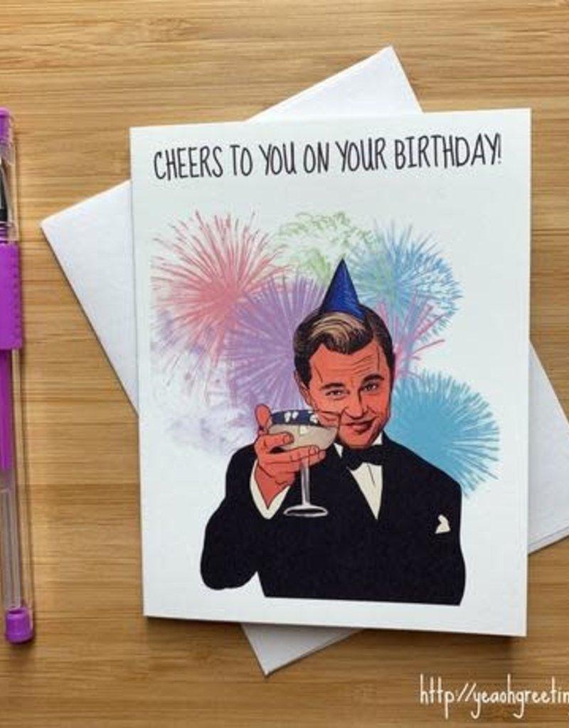 YeaOh Greetings Leonardo DiCaprio Cheers Birthday Greeting Card