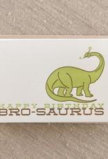 Pike Street Press Brosaurus Birthday Greeting Card