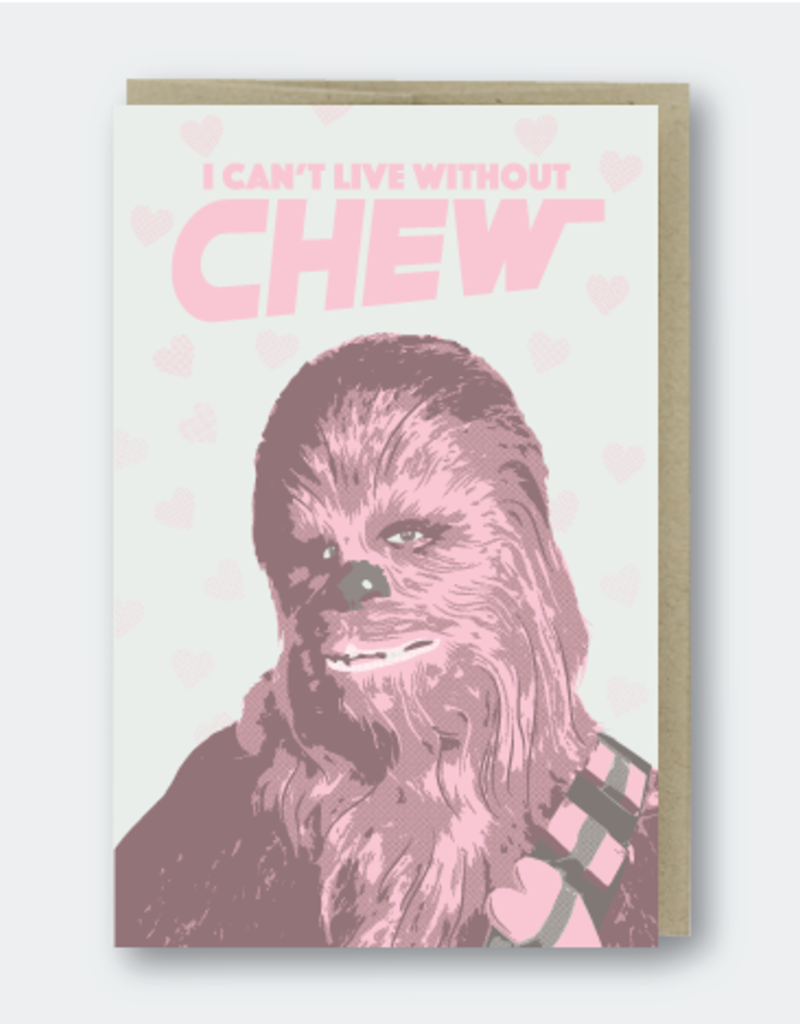 Pike Street Press Can't Live Without Chew Greeting Card