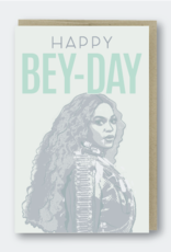 Happy Bey Day (Beyonce) Greeting Card