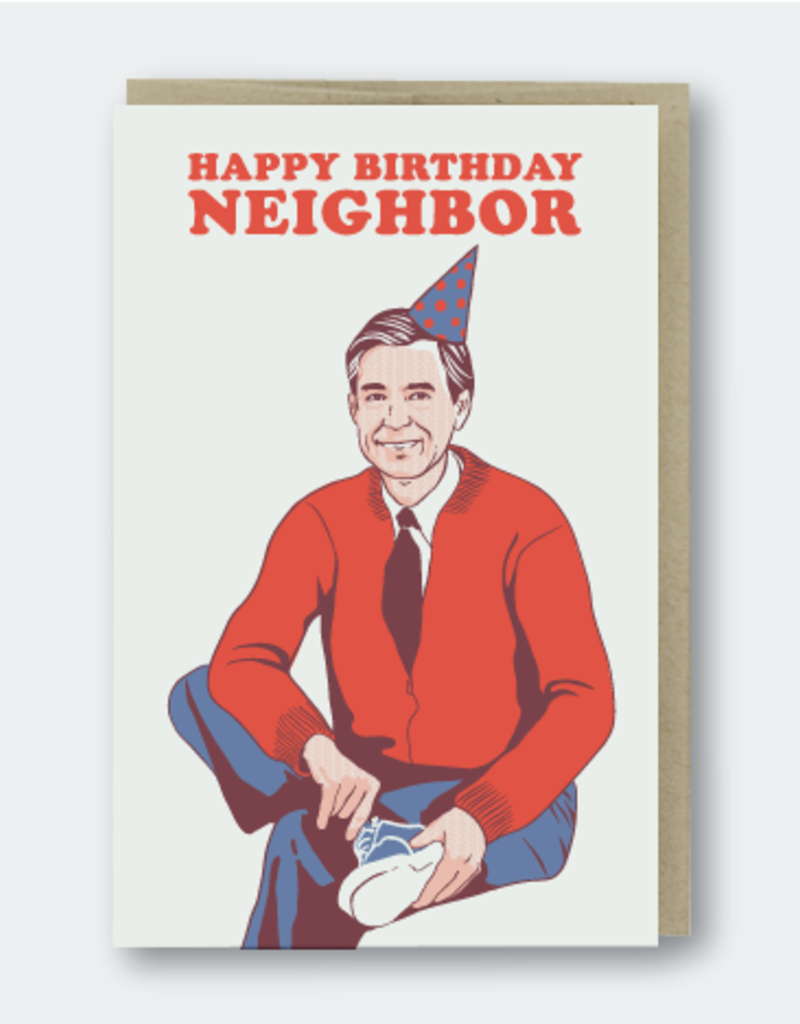 Pike Street Press Happy Birthday Neighbor (Mr. Rogers) Greeting Card