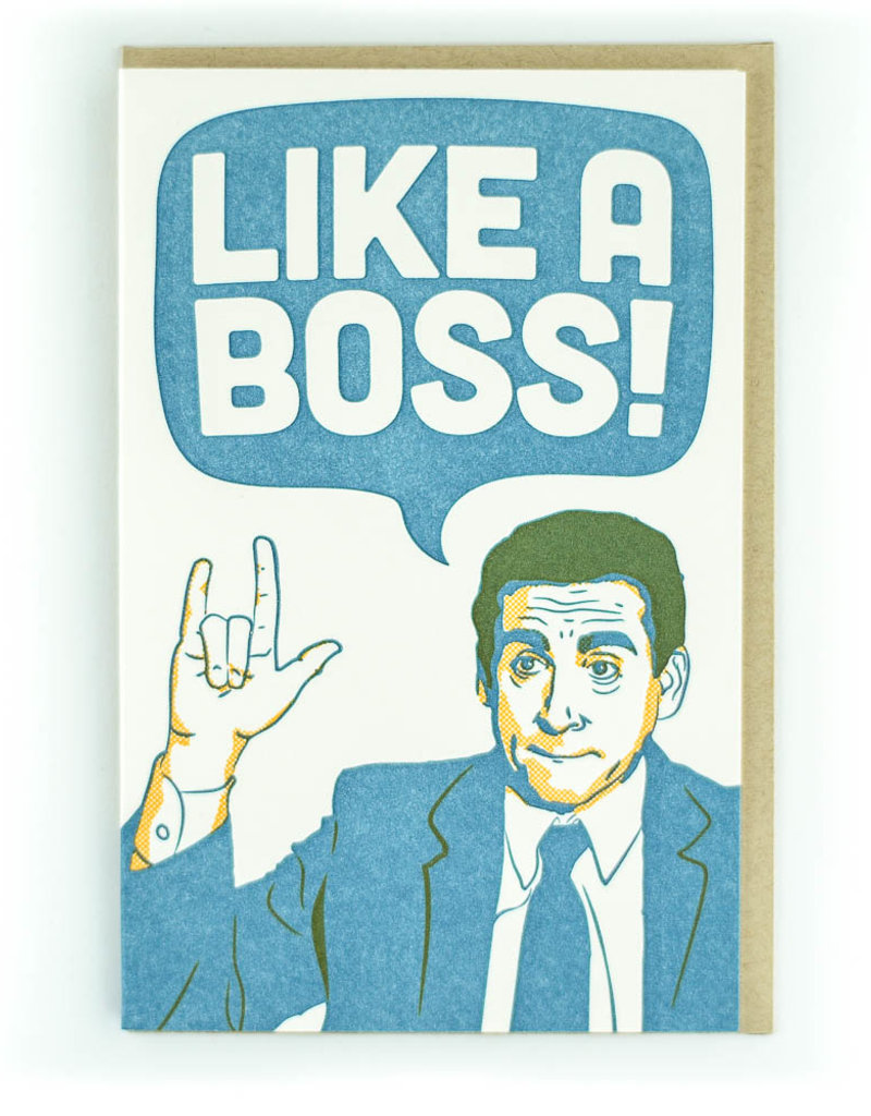 Pike Street Press Like a Boss (The Office) Greeting Card