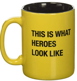 Say What? This Is What Heroes Look Like Mug