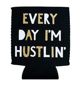 Hello World Every Day I'm Hustlin' Koozie