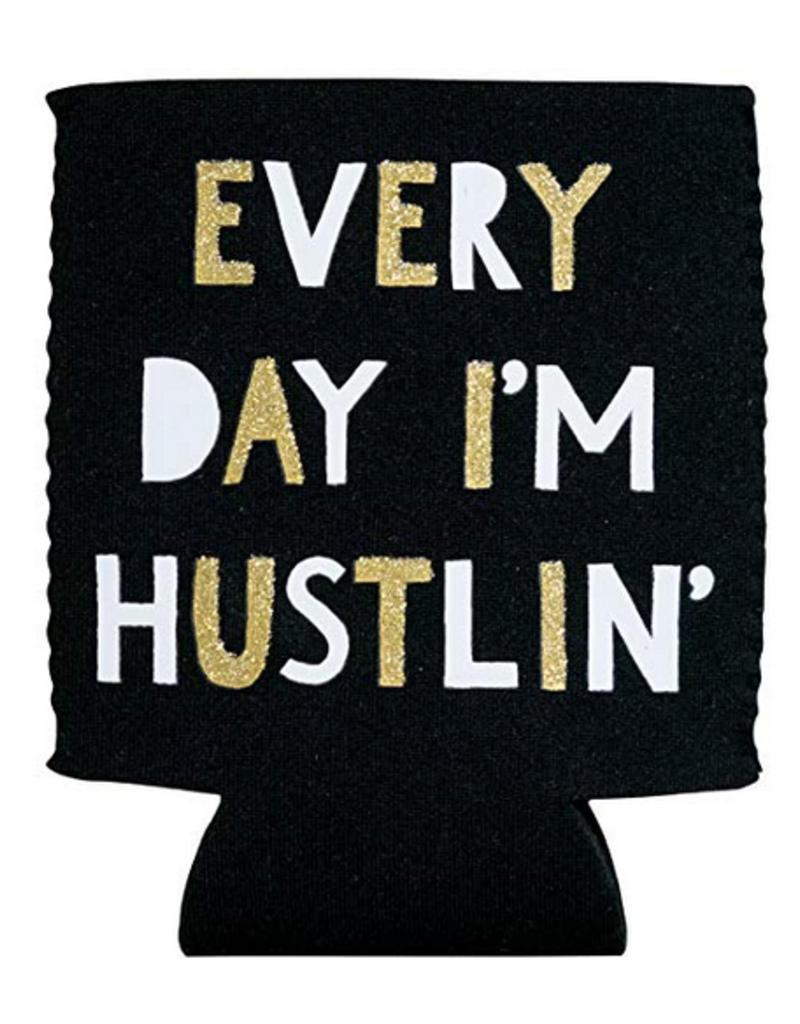 Hello World Every Day I'm Hustlin' Koozie