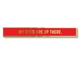 Tie Bar- My eyes are up there