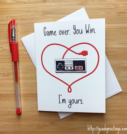 Game Over. You Win. I'm Yours. Greeting Card