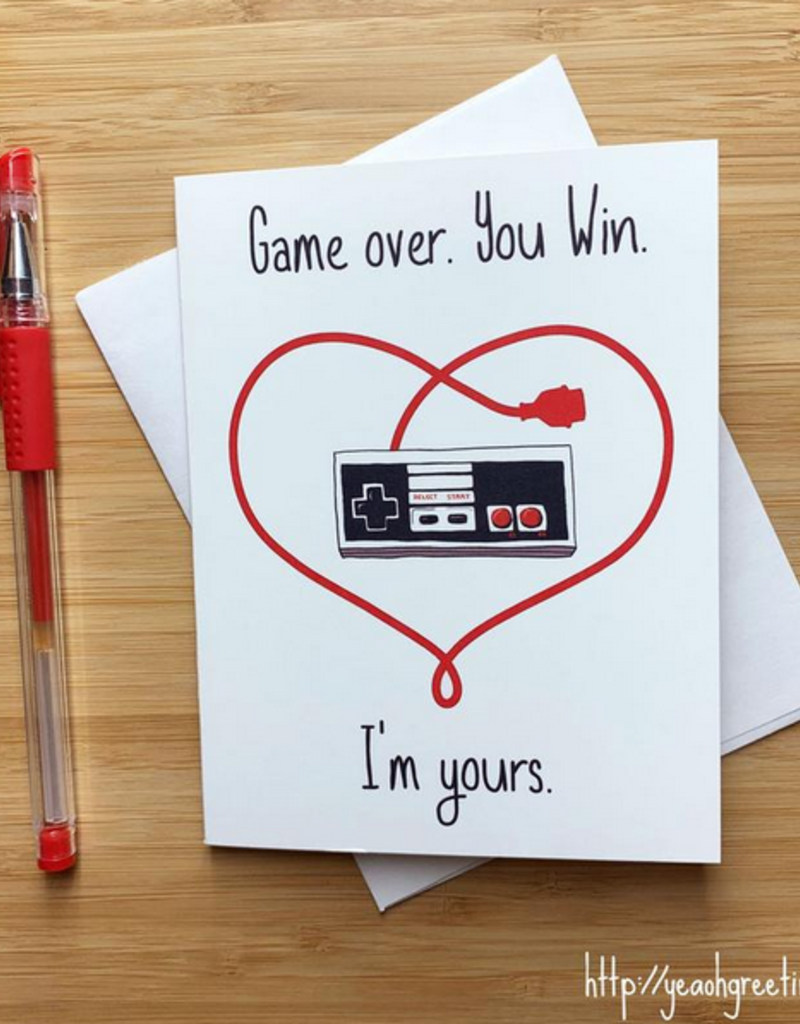 YeaOh Greetings Game Over. You Win. I'm Yours. Greeting Card