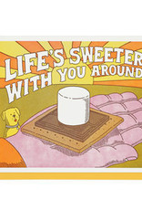 Lucky Horse Press Life Is Sweeter With You Around Greeting Card