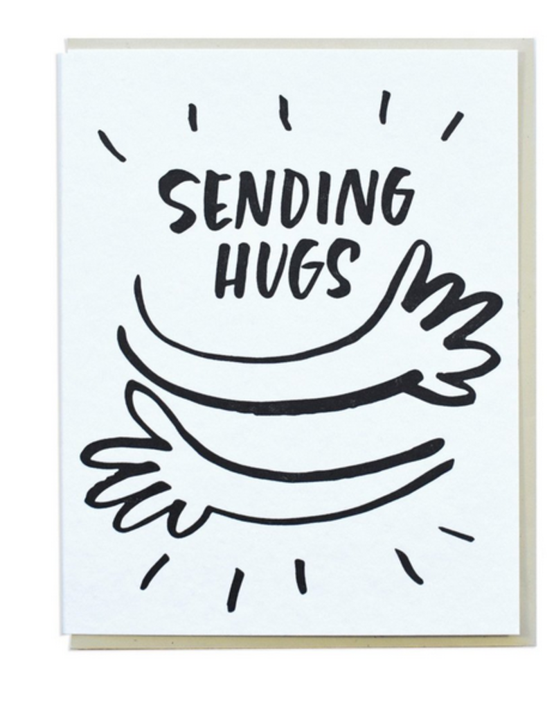 And Here We Are Sending Hugs Greeting Card