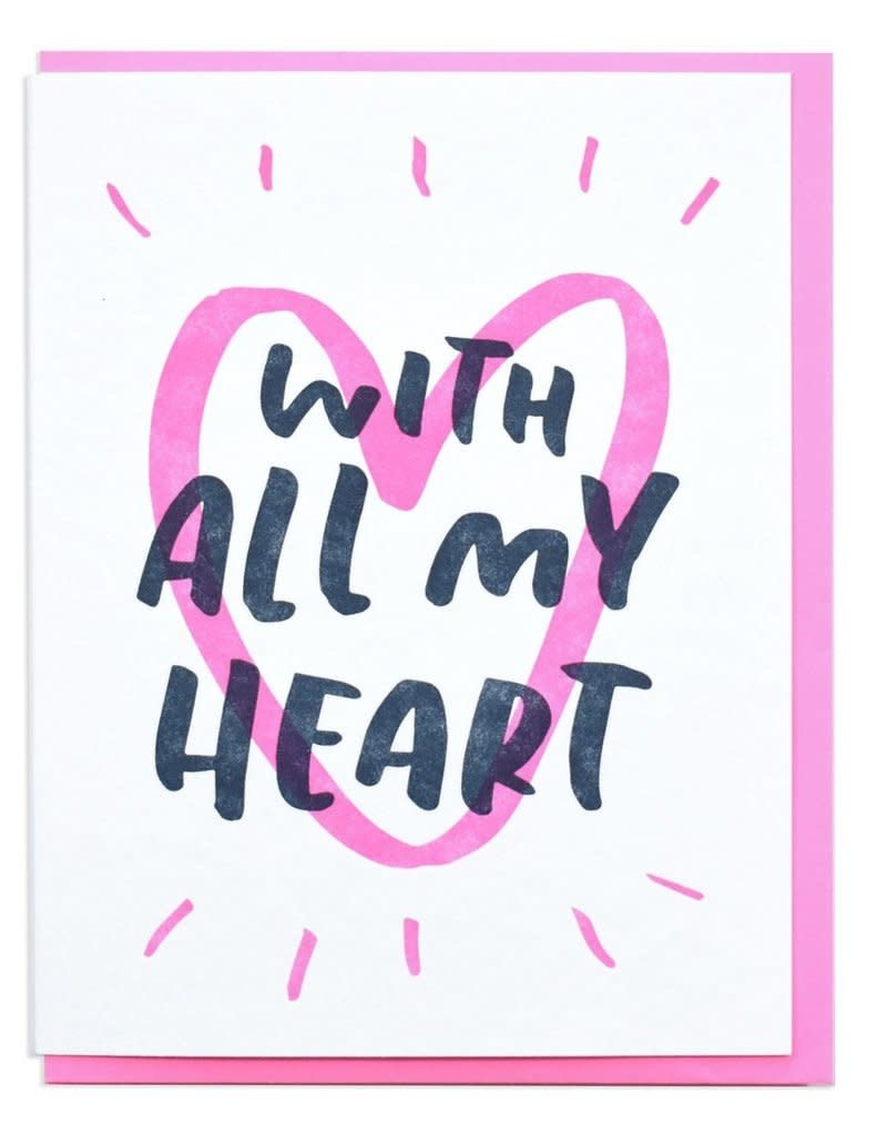 And Here We Are With All My Heart Greeting Card