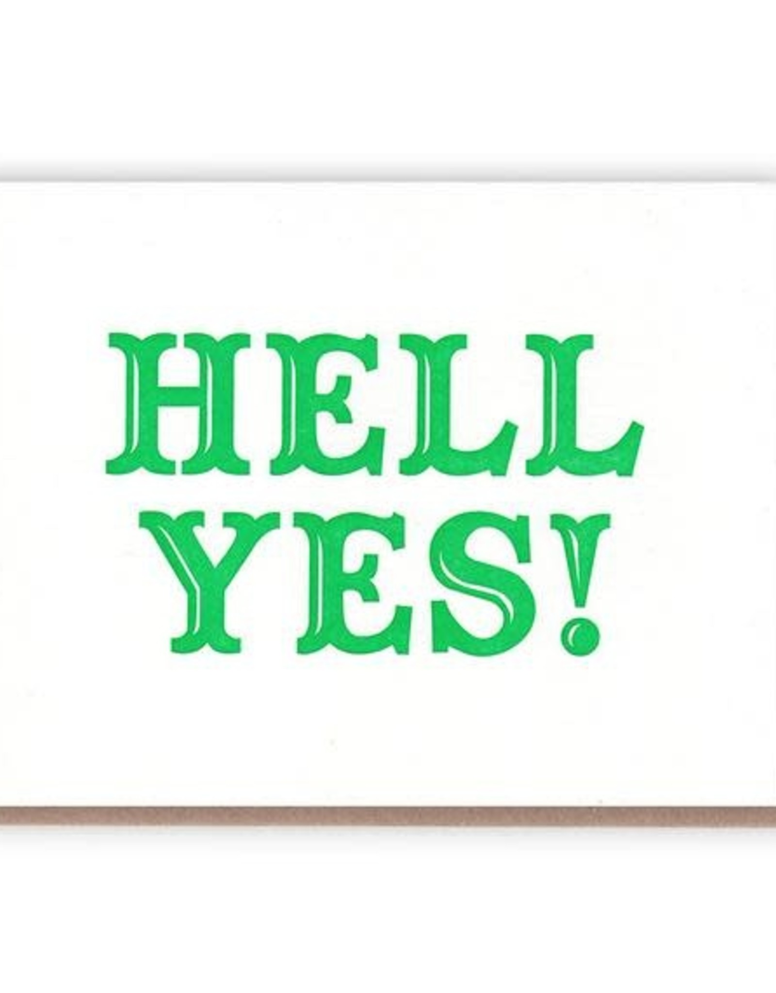 Huckleberry Letterpress Hell Yes! Greeting Card