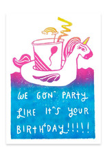 Party Like It's Your Birthday Unicorn Greeting Card