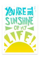 Sunshine of My Life Greeting Card