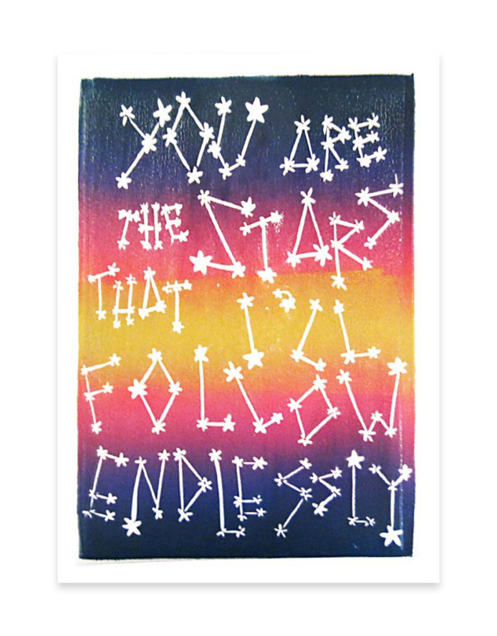 Foreignspell Stars I'll Follow Endlessly Greeting Card