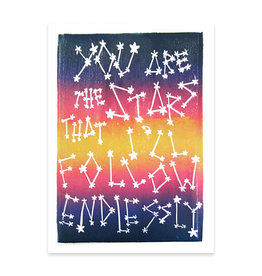 Stars I'll Follow Endlessly Greeting Card
