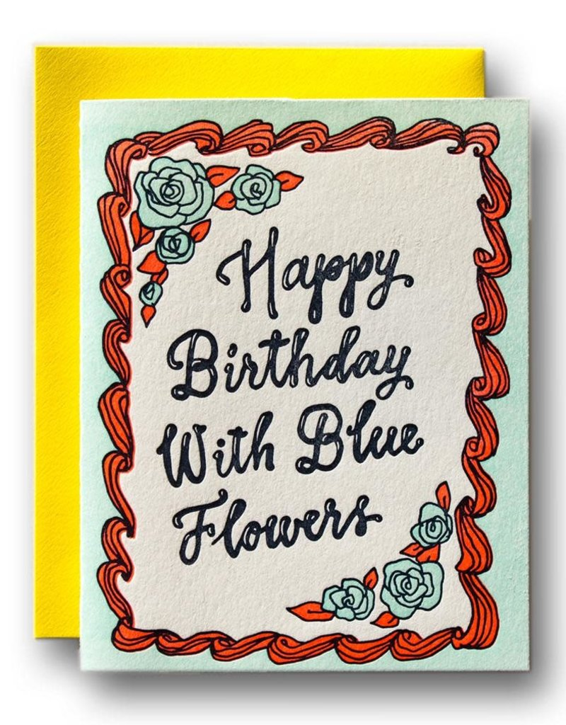 Ladyfingers Letterpress Happy Birthday with Blue Flowers Greeting Card