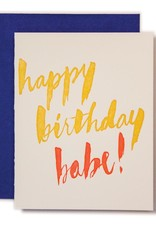 Happy Birthday Babe! Greeting Card