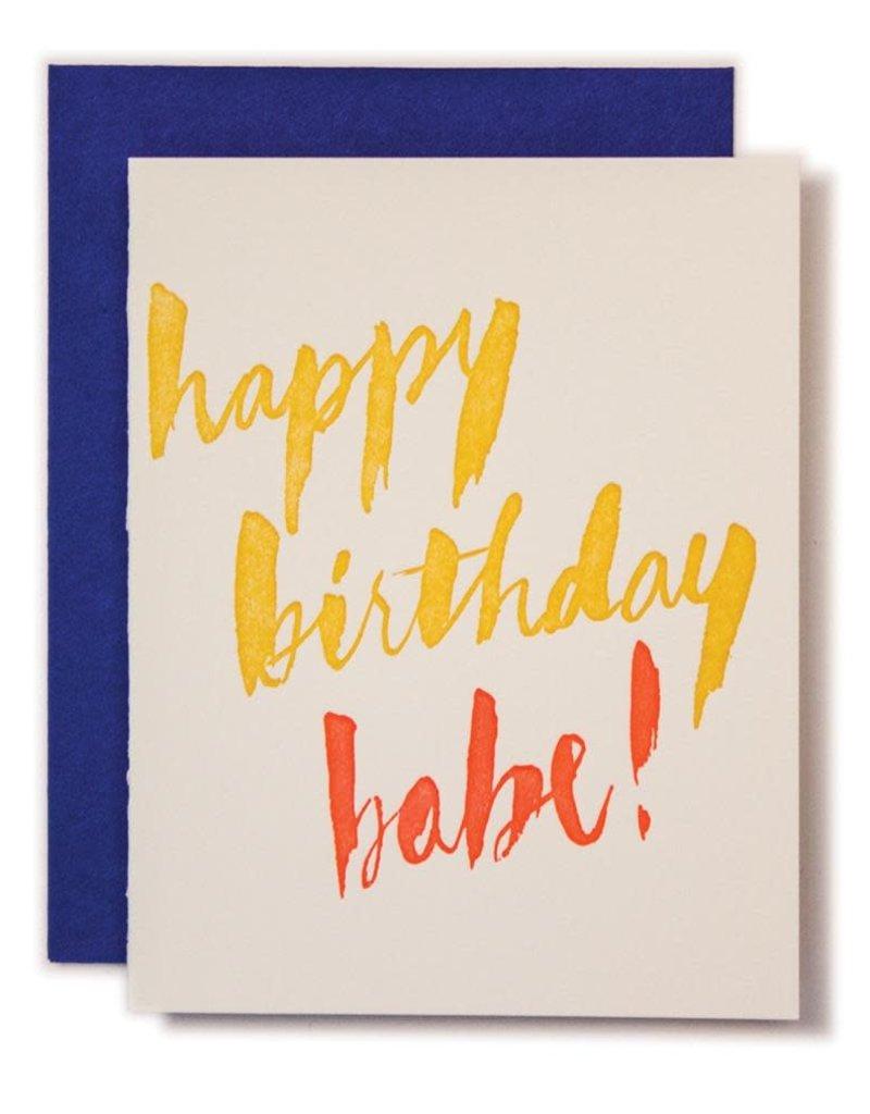 Ladyfingers Letterpress Happy Birthday Babe! Greeting Card
