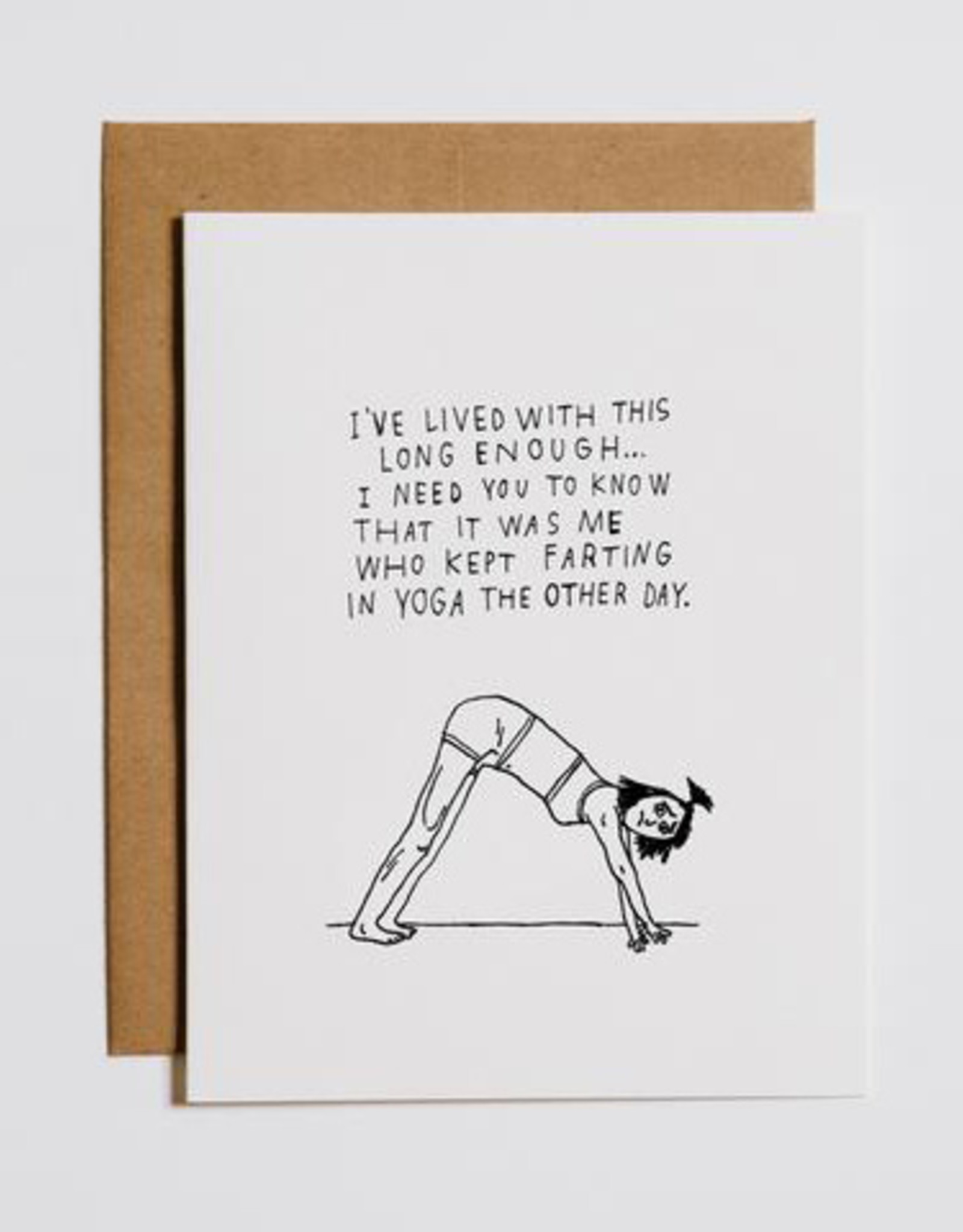 I've Lived With This Long Enough... Farting in Yoga Greeting Card