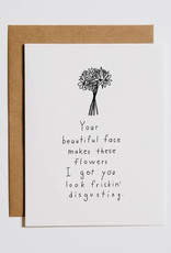 Your Beautiful Face... Flowers Greeting Card