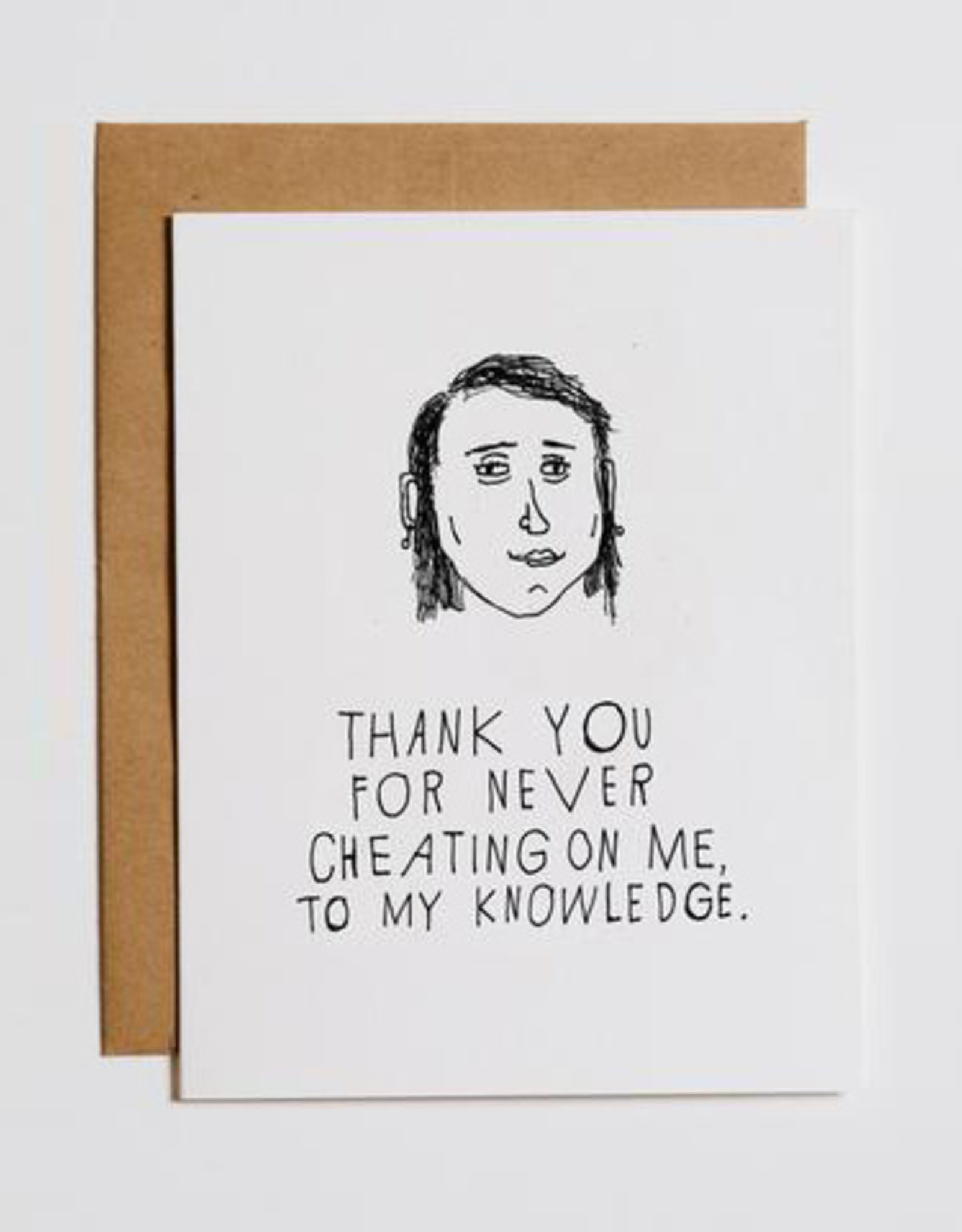 Thank You for Never Cheating Greeting Card