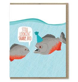 Lookin' Sharp Birthday (Piranhas) Greeting Card