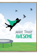 Make Today Awesome Cat Greeting Card