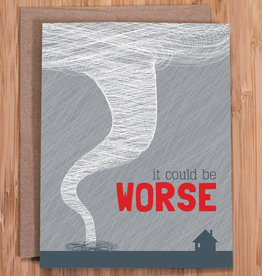 Modern Printed Matter Could Be Worse (Tornado) Greeting Card
