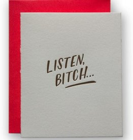Listen Bitch Greeting Card